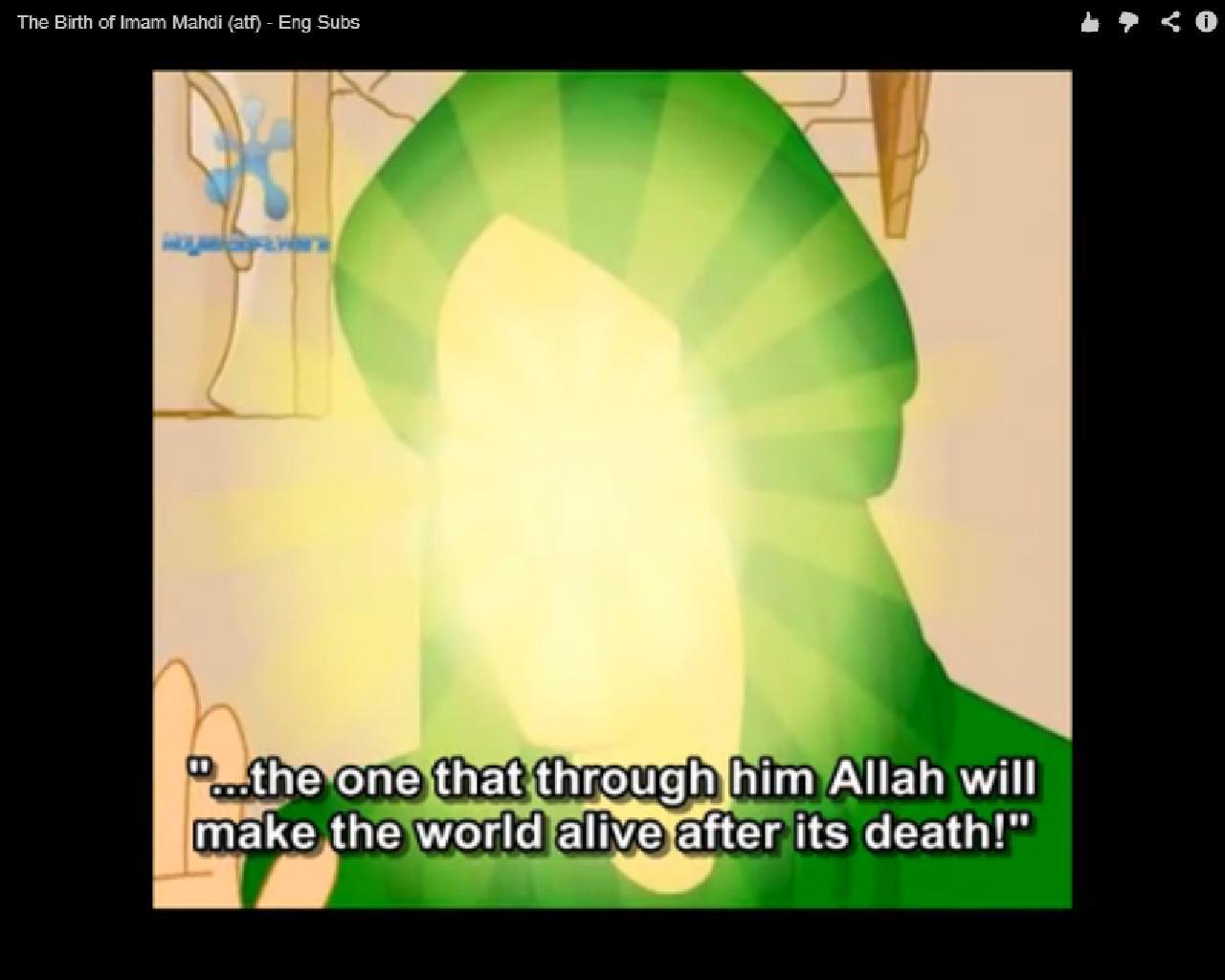 Imam Mahdi (aj) – Idea 1: Video Resources