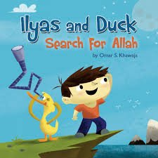 Book Review 4: Ilyas and Duck Search for Allah
