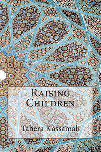Book Review: Raising Children – Tahera Kassamali