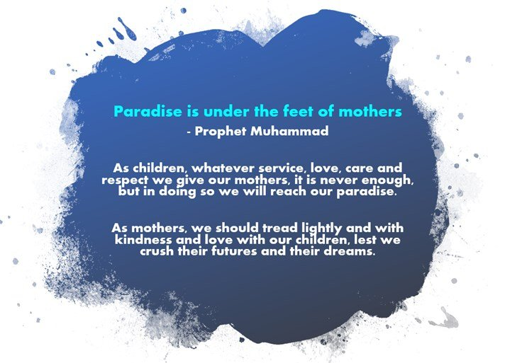 Paradise Under Feet of Mothers
